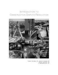 thumnail for Introduction_to_Construction_Dispute_Resolution_Pena-Mora_Sosa_McCone_2-1-2002.pdf