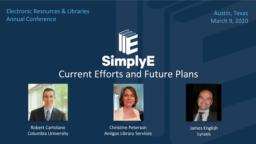thumnail for 2020-03-09 SimplyE - Current Efforts and Future Plans ERL Annual Conference.pdf