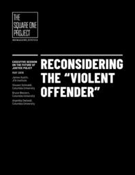 thumnail for Reconsidering the Violent Offender.pdf