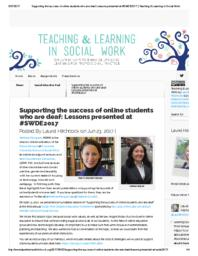 thumnail for Marquart and Counselman-Carpenter_Supporting the success of online students who are deaf_Lessons presented at #SWDE2017_Blog post for Teaching & Learning in Social Work.pdf