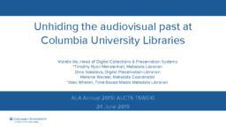thumnail for ALCTS-TSWEIG-2019_UnhidingAudiovisualPast.pdf