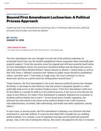 thumnail for BeyondFirstAmendmentLochnerism_APoliticalProcessApproach_KnightFirstAmendmentInstitute.pdf