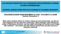 thumnail for Marquart Englisher Tokieda Samuel Standlee Telfair-Garcia_Can online students be fully integrated into residential courses via web conferencing_OLC Accelerate_11-16-2018.pdf