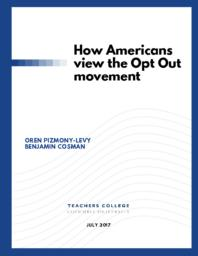 thumnail for How Americans view the Opt Out movement - v8 COMBINED.pdf