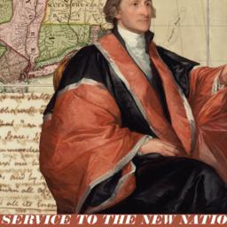 In service to the new nation -- the life & legacy of John Jay