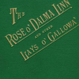 The     Rose o' Dalma Linn:...