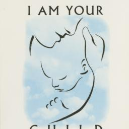 I Am Your Child: Your Healt...