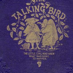 The     Talking Bird; or, T...