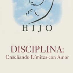 I Am Your Child: Discipline...