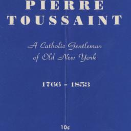 Pierre Toussaint: A Catholi...