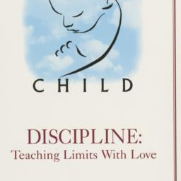 I Am Your Child: Discipline...